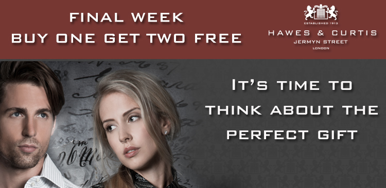 Hawes And Curtis - FINAL WEEK - BUT ONE GET TWO FREE